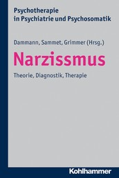 Narzissmus - Theorie, Diagnostik, Therapie