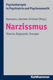 Narzissmus - Theorie, Diagnostik, Therapie