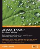 Anghel Leonard: JBoss Tools 3 Developer's Guide