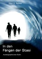 Ellen G. Reinke: In den Fängen der Stasi ★★★★★
