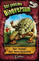 Rex Stone: Das geheime Dinoversum (Band 3) - Der Kampf des Ankylosaurus ★★★★★