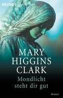Mary Higgins Clark: Mondlicht steht dir gut ★★★★