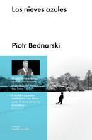 Piotr Bednarski: Las nieves azules