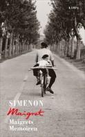 Georges Simenon: Maigrets Memoiren