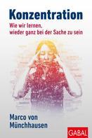 Marco von Münchhausen: Konzentration ★★★★