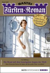 Fürsten-Roman 2593 - Adelsroman - Die Braut mit den traurigsten Augen der Welt