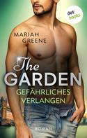 Mariah Greene: THE GARDEN - Gefährliches Verlangen ★★★