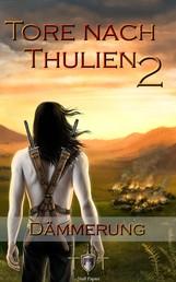 Die Tore nach Thulien - 2. Episode - Dämmerung - Leuenburg