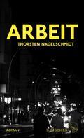 Thorsten Nagelschmidt: Arbeit