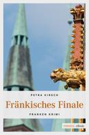 Petra Kirsch: Fränkisches Finale ★★★★