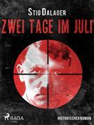 Stig Dalager: Zwei Tage im Juli ★★