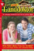 Tessa Hofreiter: Der neue Landdoktor 21 – Arztroman ★★★★★