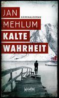 Jan Mehlum: Kalte Wahrheit ★★★★