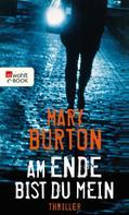 Mary Burton: Am Ende bist du mein ★★★★