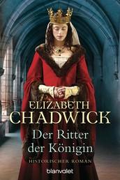 Der Ritter der Königin - Historischer Roman