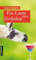 Silke Porath: Ein Lama zum Verlieben ★★★★