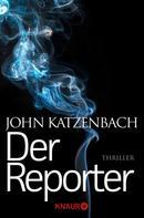 John Katzenbach: Der Reporter ★★★★