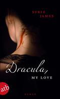 Syrie James: Dracula, my love ★★★★