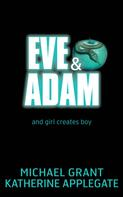 Katherine Applegate: Eve and Adam ★★★★