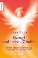 Jana Haas: Erzengel und das neue Zeitalter ★★★★★
