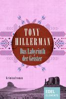Tony Hillerman: Das Labyrinth der Geister ★★★★