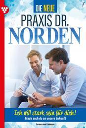 Die neue Praxis Dr. Norden 7 – Arztserie - Ich will stark sein für dich!