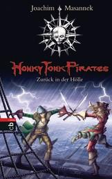 Honky Tonk Pirates - Zurück in der Hölle - Band 3