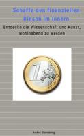 André Sternberg: Schaffe den finanziellen Riesen im Innern