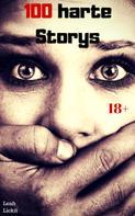 Leah Lickit: 100 harte Storys ★★★