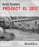 Luise Hakasi: Project Xl 2012
