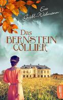 Eva Grübl-Widmann: Das Bernsteincollier ★★★★★