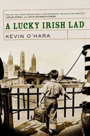 Kevin O'Hara: A Lucky Irish Lad