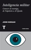 John Keegan: Inteligencia militar