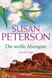 Die weiße Aborigine - Australienroman