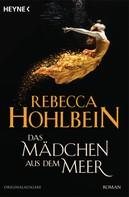 Rebecca Hohlbein: Das Mädchen aus dem Meer ★★★
