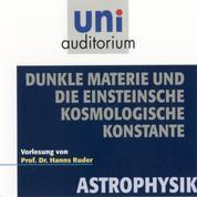 Astrophysik: Dunkle Materie und die Einsteinsche kosmologische Konstante