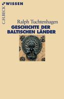 Ralph Tuchtenhagen: Geschichte der baltischen Länder ★★★★