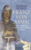 Gunnar Decker: Franz von Assisi ★★