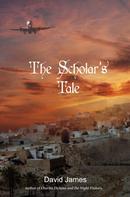 David James: The Scholar's Tale