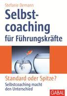 Stefanie Demann: Selbstcoaching für Führungskräfte ★★