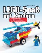 Warren Nash: LEGO®-Spaß mit Kindern