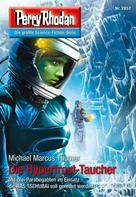 Michael Marcus Thurner: Perry Rhodan 2857: Die Hyperfrost-Taucher ★★★★
