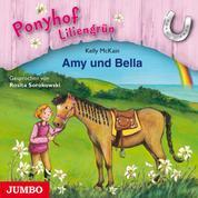 Ponyhof Liliengrün. Amy und Bella