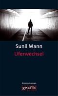 Sunil Mann: Uferwechsel ★★★★