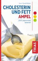 Sven-David Müller: Cholesterin- und Fett-Ampel ★★★★
