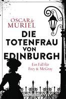 Oscar de Muriel: Die Totenfrau von Edinburgh ★★★★★