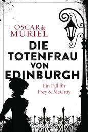 Die Totenfrau von Edinburgh - Ein Fall für Frey und McGray 5
