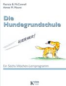Patricia B. McConnell: Die Hundegrundschule ★★★★