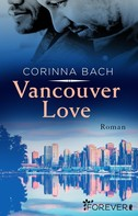 Corinna Bach: Vancouver Love ★★★★
