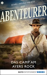 Die Abenteurer - Folge 26 - Das Camp am Ayers Rock